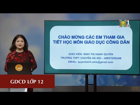 MÔN GDCD - LỚP 12 | LUYỆN ĐỀ THI THPT 2020 | 16H00 NGÀY 28.04.2020 | HANOITV