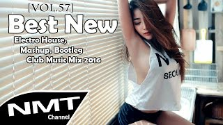 [Vol.57] Electro House Music 2016 - Best New Electro & House, Mashup, Bootleg, Club Music Remix 2016