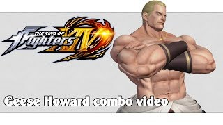 KoF XIV: Geese Howard combo video (ver. 2.01)