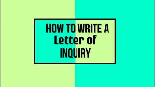 How to write a letter of inquiry thumbnail image