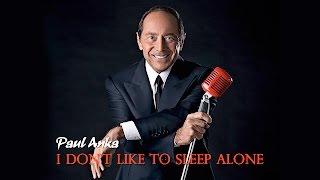 I Don't Like To Sleep Alone   Paul Anka (Cover)   Lyricsแปลไทย