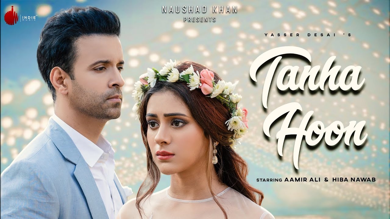 Tanha Hoon Lyrics In Hindi - Yasser Desai