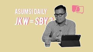 JKW = SBY ? - Asumsi Daily