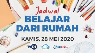 Jadwal Belajar dari Rumah di TVRI Hari Kamis 28 Mei 2020 untuk Paud, SD, SMP, dan SMA