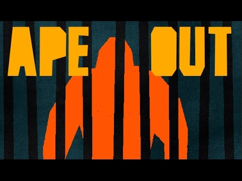 APE OUT - Playable Trailer thumbnail