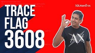 SQL Server Trace Flag 3608 by Amit Bansal