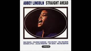 Abbey Lincoln -  Straight Ahead ( Full Album )