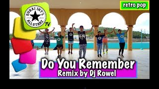 Do You Remember Remix   Dj Rowel  Zumba®   Mark David Luna   Choreography
