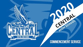 The 2020 Central High School Commencement Ceremony