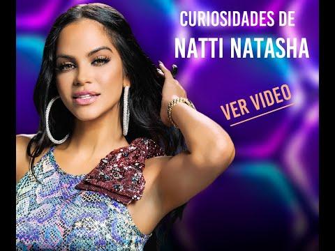 Natti Natasha video Curiosidades de Natti Natasha - Marzo 2020