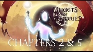 Ghosts of Memories Beta Chapters 2 & 5