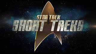 VIDEO: STAR TREK: SHORT TREKS – Teaser