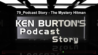 79 Podcast Story   The Mystery Hitman
