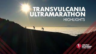 TRANSVULCANIA ULTRAMARATHON 2019 – HIGHLIGHTS / SWS19 – Skyrunning