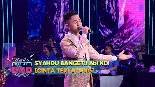 SYAHDU BANGET!! Abi KDI [CINTA TERLARANG] - New Kilau DMD (23/11)
