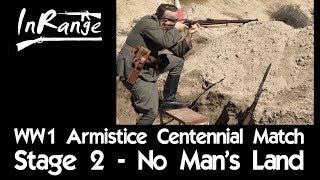 WW1 Armistice Centennial Match - Stage 2 - No Man