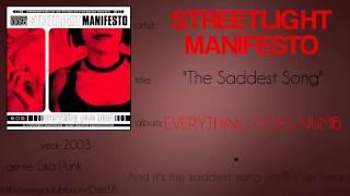 Streetlight Manifesto - The Saddest Song (synced lyrics)