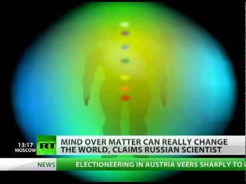 Secrets of the human aura. Scientist claims thoughts affect our reality
