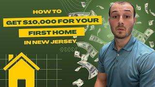 NJ's $10K Downpayment Assistance Program Explained!
