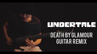 Undertale - Death By Glamour ft. Bryce Goertzen & Cole Rolland (Guitar Remix)