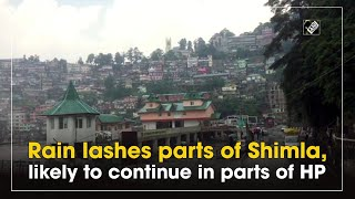 Rain lashes parts of Shimla, likely to continue in parts of HP - Download this Video in MP3, M4A, WEBM, MP4, 3GP