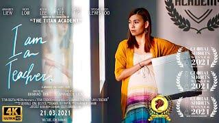 I am a Teacher - Official Short Film