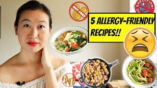 FOOD ALLERGIES??! 🤧 🤧  - 5 EASY ALLERGY-FRIENDLY RECIPES