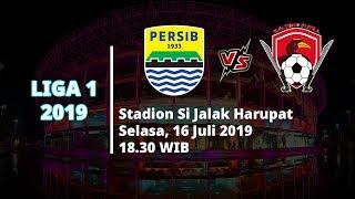 Jadwal Live Streaming Liga 1 2019, Persib Bandung Vs Kalteng Putra Selasa (16/7) Pukul 18.30 WIB