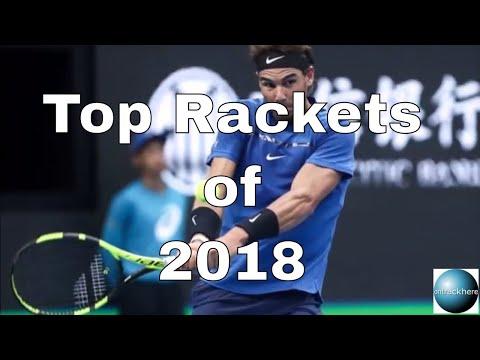 Top Rackets of 2018