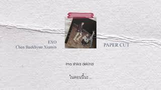 THAISUB | EXO CBX   Paper Cuts