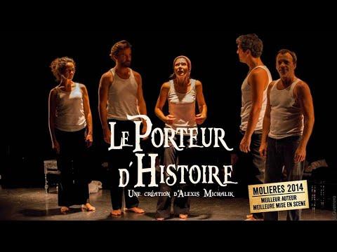 Le Porteur d'histoire - Teaser Théâtre des Béliers parisiens