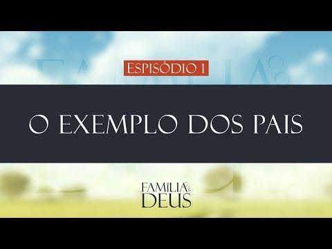O exemplo dos pais | religião na família | família com Deus