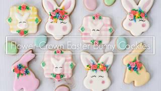 Flower Crown Easter Bunny Cookies
