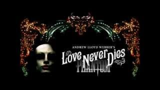 Love Never Dies-Ending Scene (audio only)