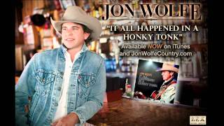 Jon Wolfe - Let A Country Boy Love You (Official Radio Single)
