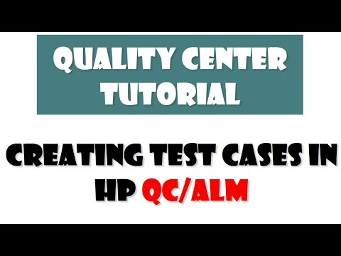 HP QUALITY CENTER | Creating test cases in quality center ...