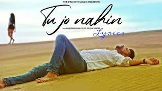 Lyrics | new version | Manan Bhardwaj | Tu jo nahi   - YouTube