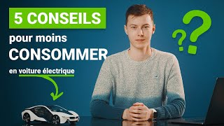 5 conseils pour moins consommer en voiture (électrique) !