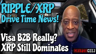Xrp Ripple NEWS: Visa B2B Really? Xrp still dominates