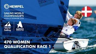 Full 470 Women Qualification Race 1 | Aarhus 2018