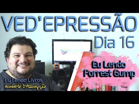 VEDA #16 - Eu Lendo Forrest Gump - Eu Leio Livros