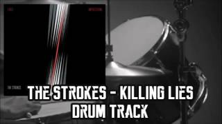 The Strokes - Killing Lies Drum Track Cover | ✘