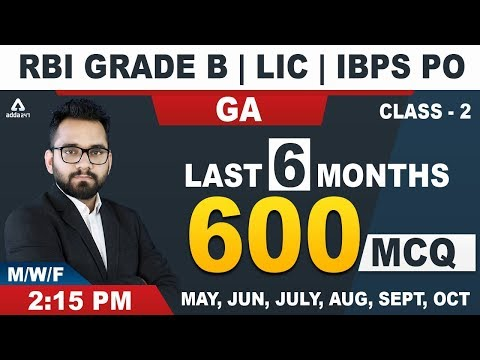 RBI Grade B | LIC | IBPS PO 2019 | Current Affairs | Last 6 Months Current Affrairs (Class 2)