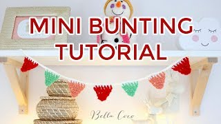 CROCHET: EASY MINI BUNTING | Bella Coco Crochet