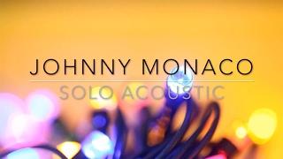 Johnny Monaco – Solo Acoustic (2017)