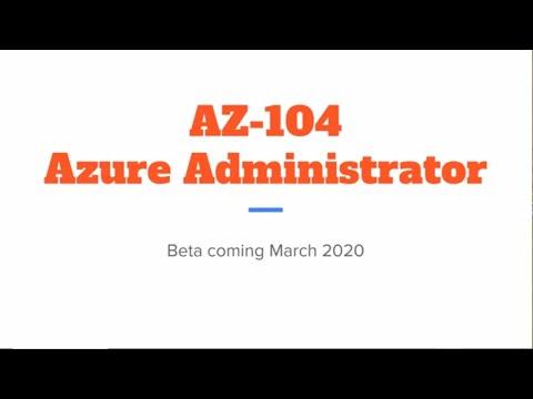 New AZ-104 Exam Replaces AZ-103 - What We Know! - YouTube