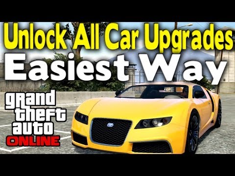 GTA Online - UNLOCK ALL CAR UPGRADES (Easiest & Fastest Way) [GTA V Multiplayer]