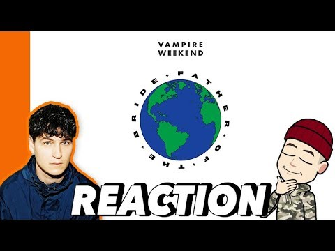 Reacting To Vampire Weekend's FATHER OF THE BRIDE - Kianwashere