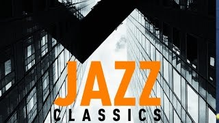 Jazz Classics - Instrumental Smooth Jazz