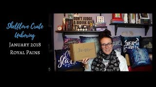Shelflove Crate Unboxing: January 2018 | Royal Pains